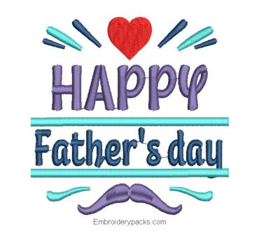 Happy Father's Day Embroidery Design